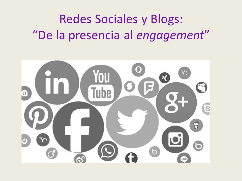 Redes Sociales y Blogs: De la presencia al engagement