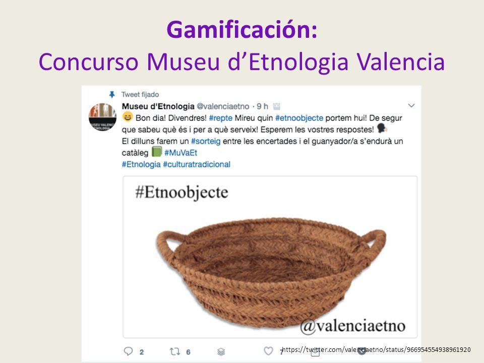 Gamificación: Concurso Museu d'Etnologia Valencia https://twitter.com/valenciaetno/status/966954554938961920