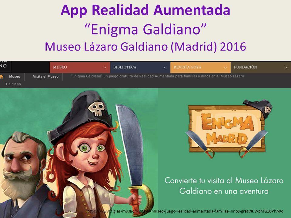 App Realidad Aumentada Enigma Galdiano Museo Lázaro Galdiano (Madrid) 2016 http://www.flg.es/museo/visita-el-museo/juego-realidad-aumentada-familias-ninos-gratis#.WpMG1CPhA0o