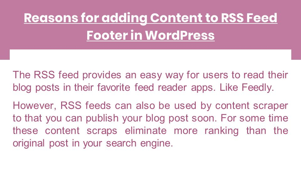 Easy methods to control your RSS Feeds Footer in WordPress