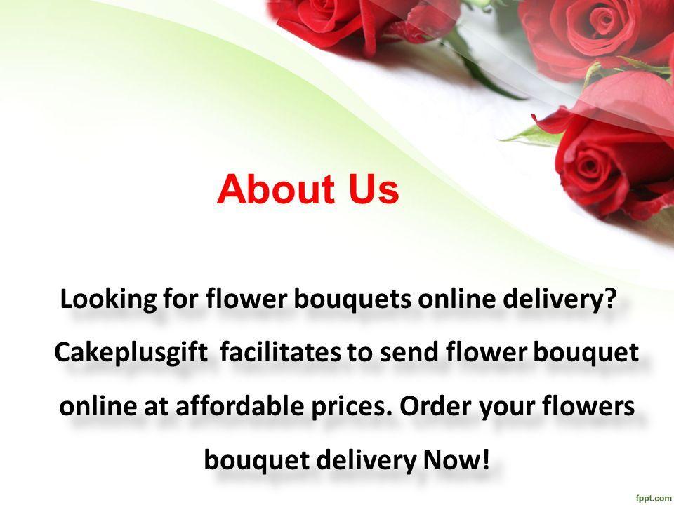 Order Flower Bouquets Online Order Flower Bouquets Online. - ppt ...
