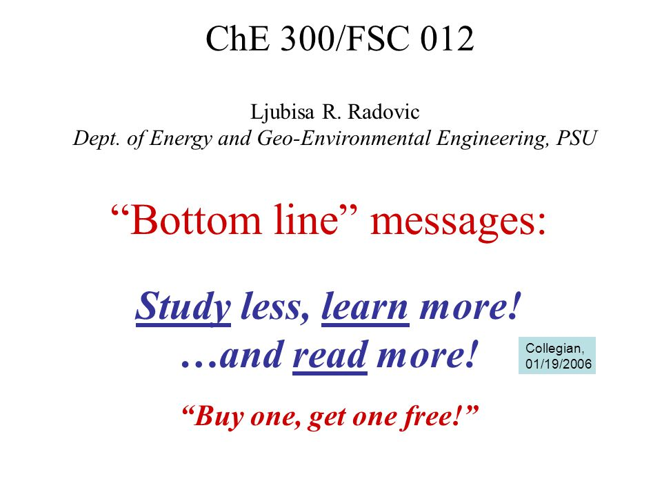 -Energy and Fuels Engineering (option in ChE) -Energy and the Environment -Society expects us to know this (impact on daily lives and tough decisions ahead) -A natural 'market' for ChE grads -Greatest job opportunities are at the interfaces between traditional disciplines -petroleum engineering/geology -chemistry/engineering/biology -medicine/physics/chemistry, etc.