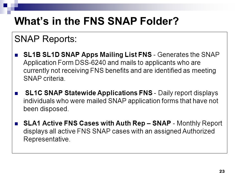 23 What's in the FNS SNAP Folder.