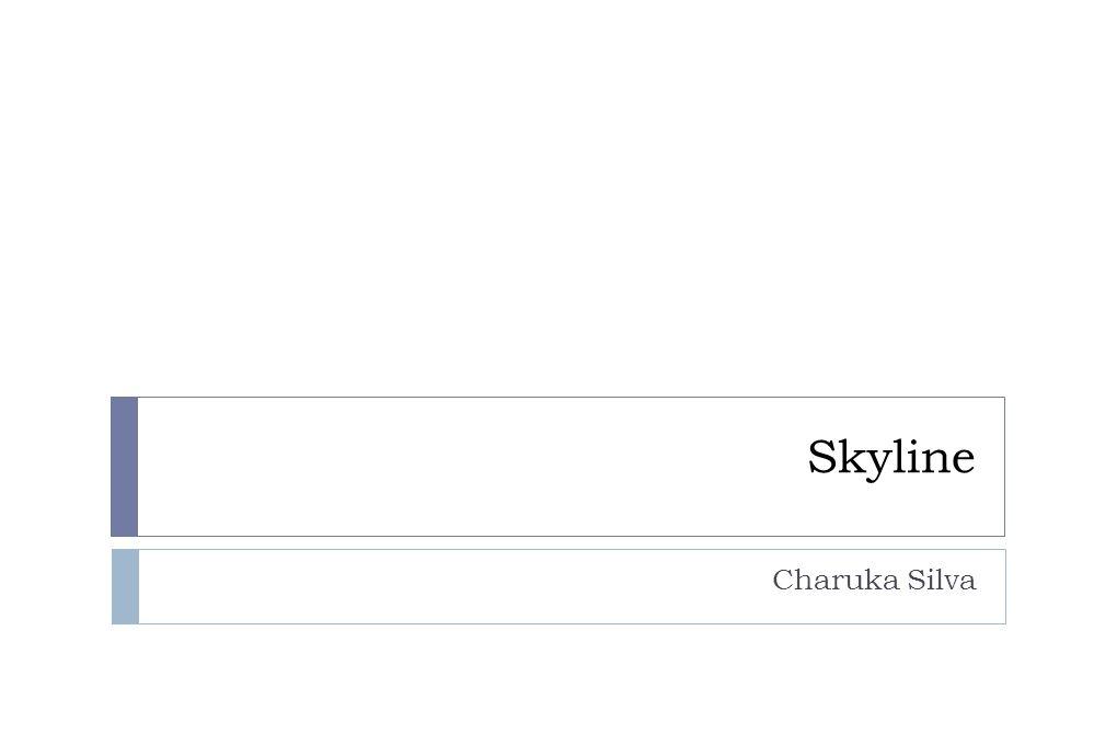Skyline Charuka Silva