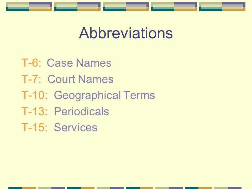 Tables T-1:United States Jurisdictions T-2: Foreign Jurisdictions T-3: Intergovernmental Organizations T-4: Treaty Sources