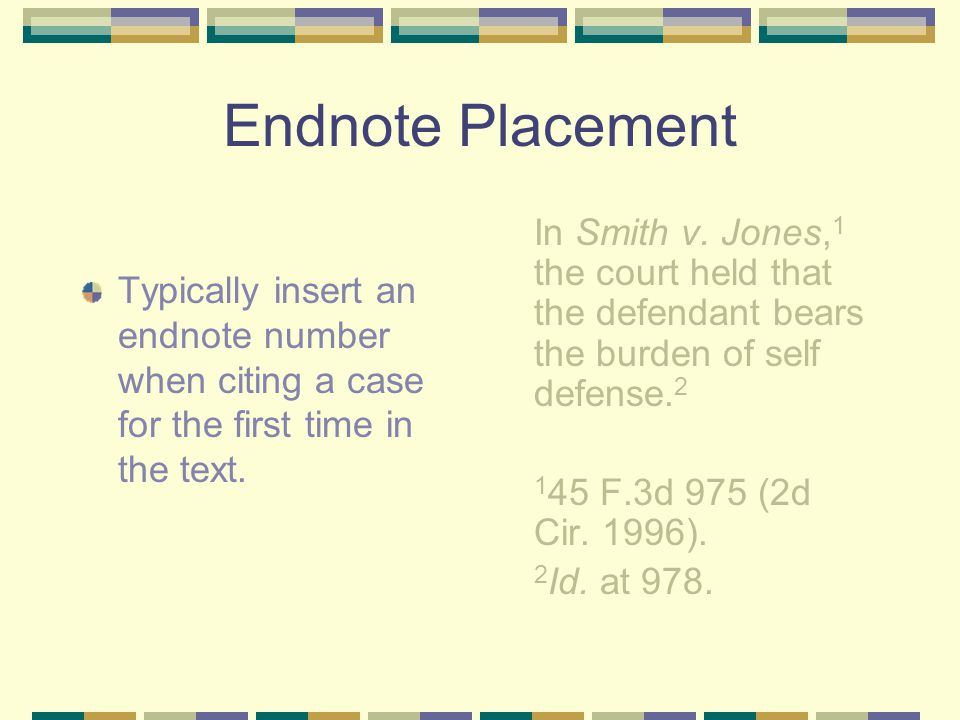 Endnote Placement If the sentence contains several separate thoughts, you need an endnote for each thought -- after the pertinent punctuation.