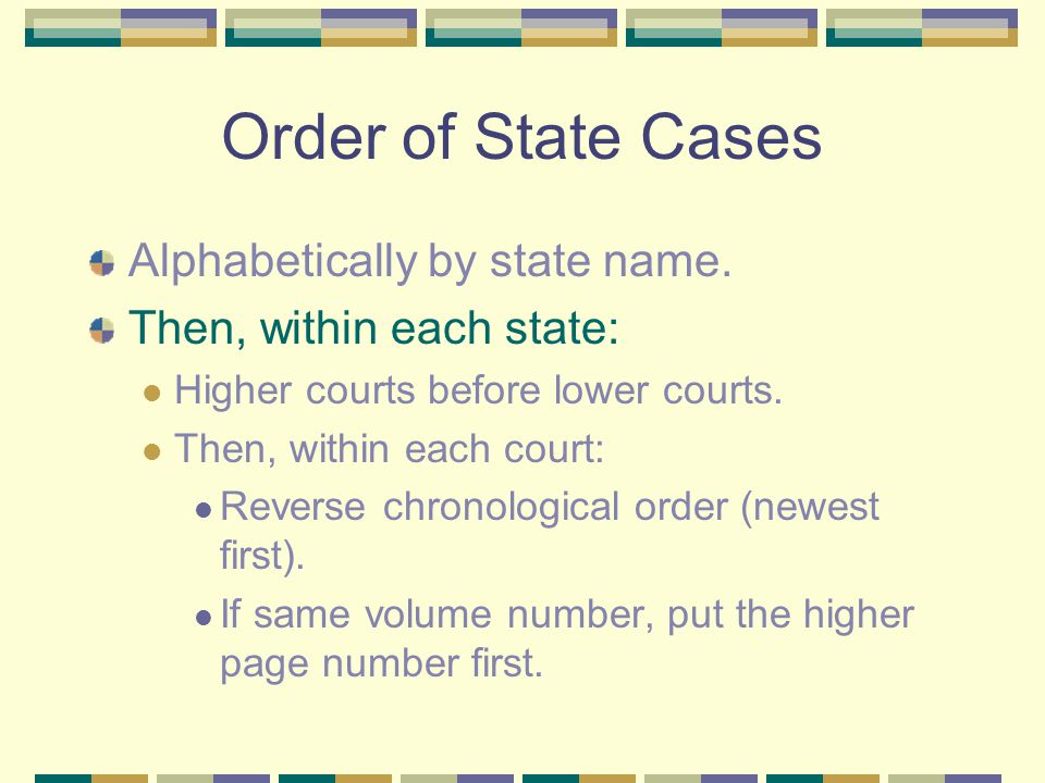 Examples: Federal 2006 case from 11th Circuit comes before 2003 case from 2d Circuit.