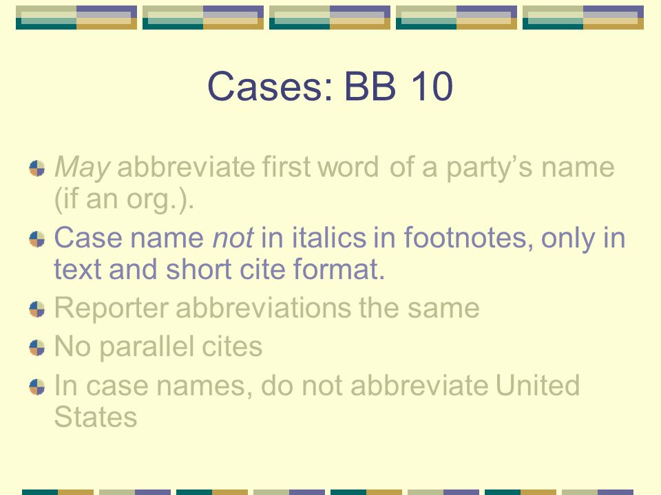Examples: State Cases Cases from Alabama come before cases from Idaho.