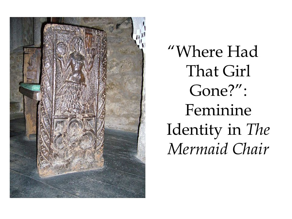 Where Had That Girl Gone : Feminine Identity in The Mermaid Chair