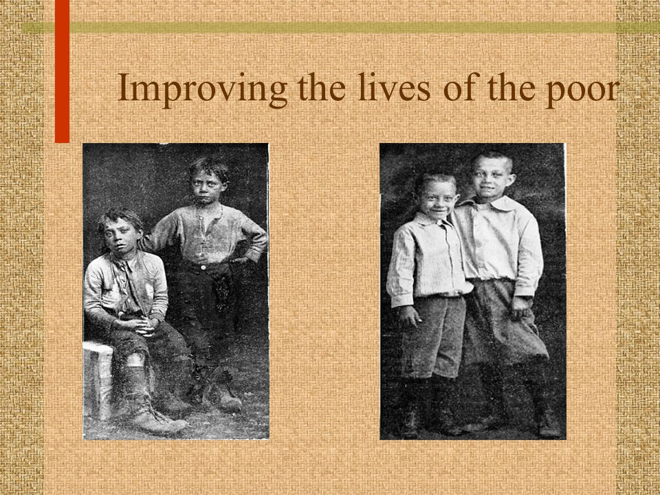 Improving the lives of the poor