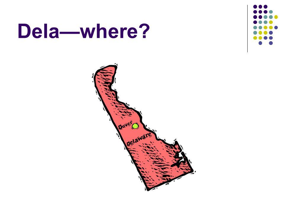 Dela—where