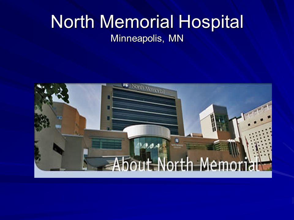 North Memorial Hospital Minneapolis, MN