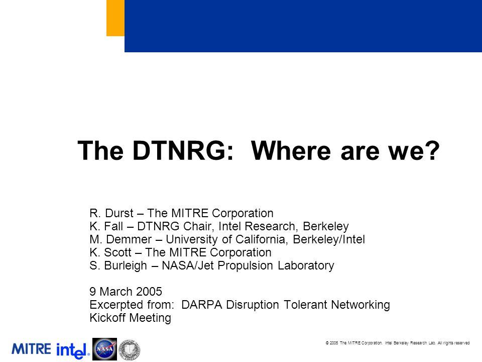 © 2005 The MITRE Corporation. Intel Berkeley Research Lab.