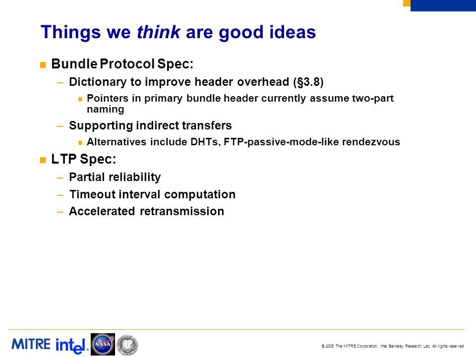 © 2005 The MITRE Corporation, Intel Berkeley Research Lab.