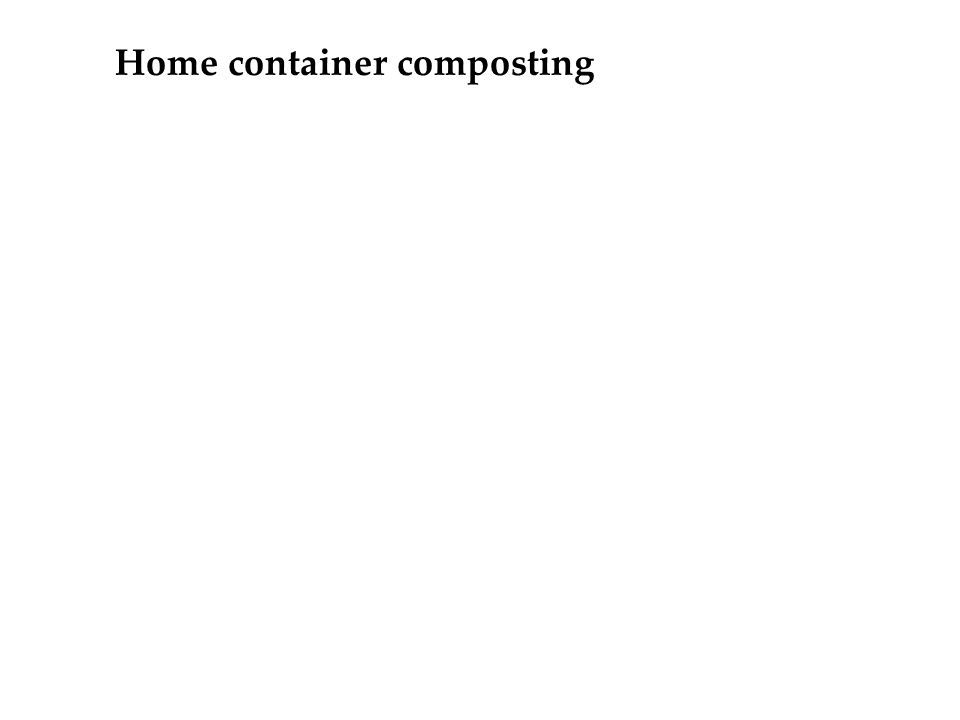 Home container composting