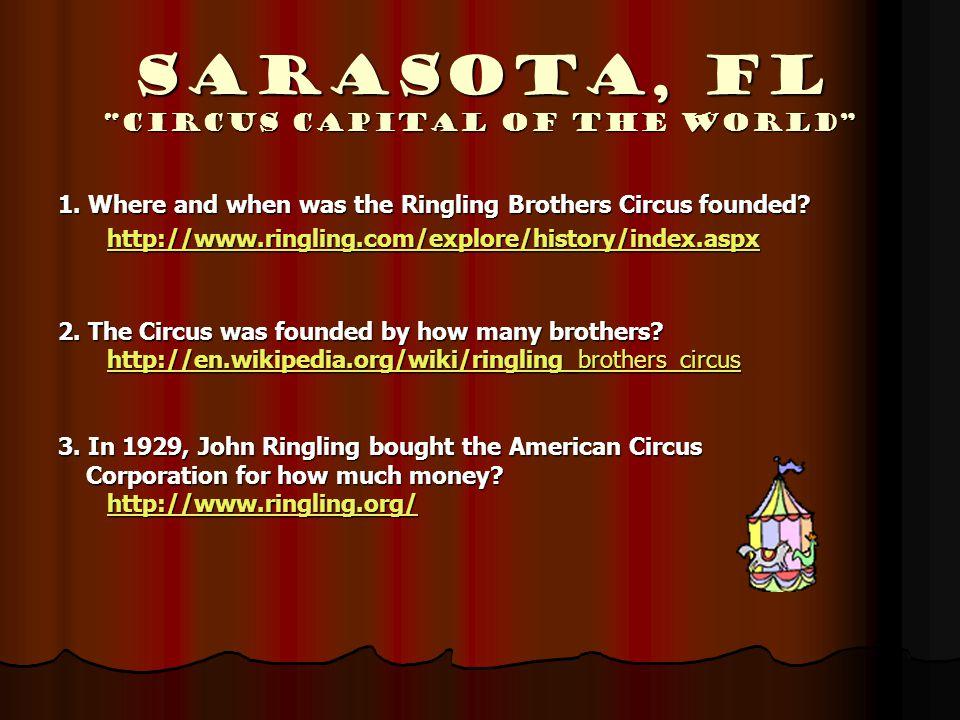 Sarasota, Fl Circus Capital of the World 1.