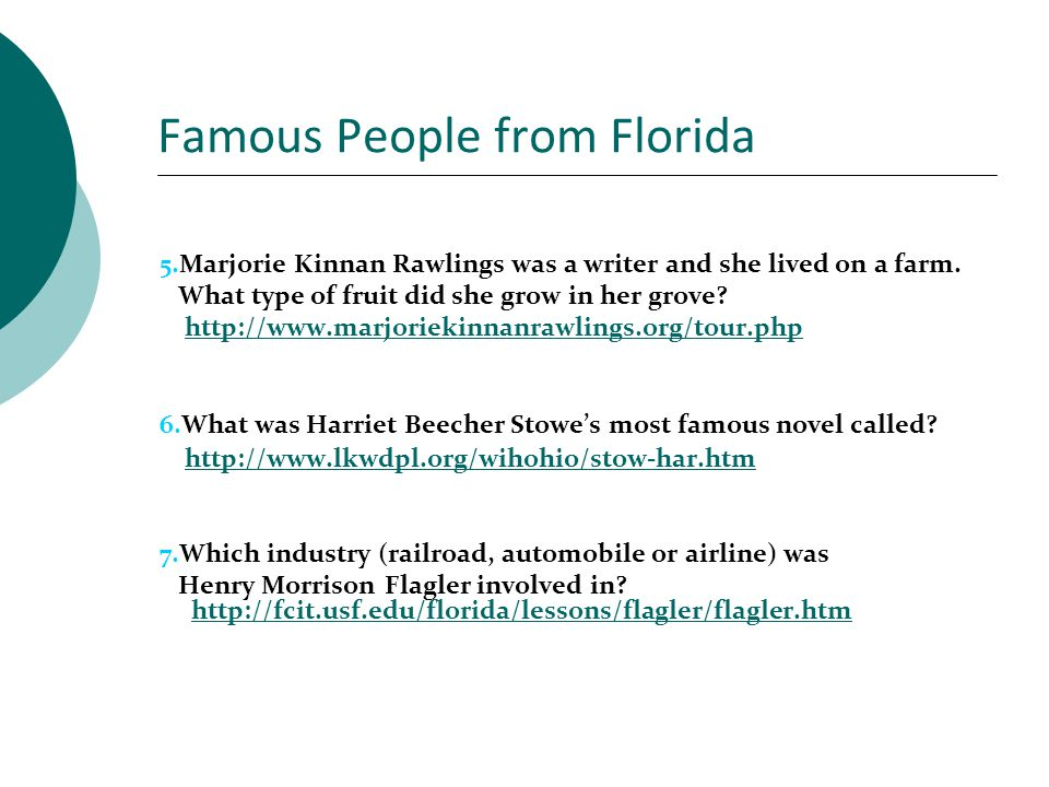 More Famous People from Florida 8.Choose a painting by Winslow Homer that you like.