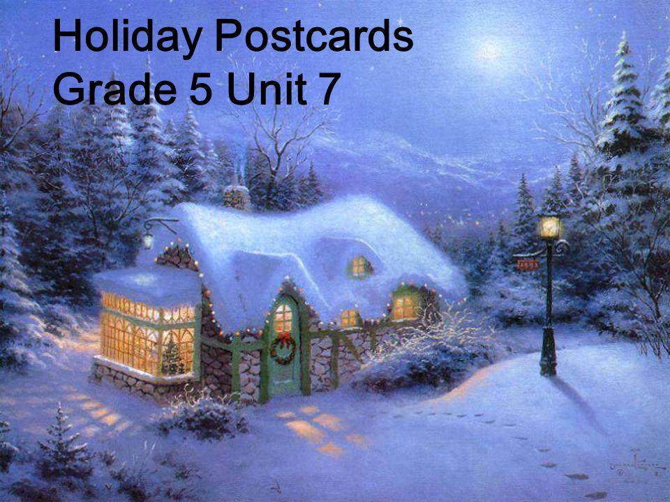 Holiday Postcards Grade 5 Unit 7