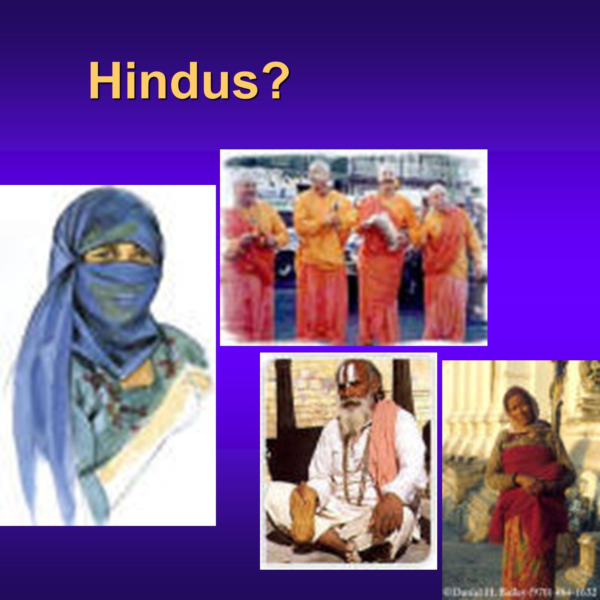 Hindus?