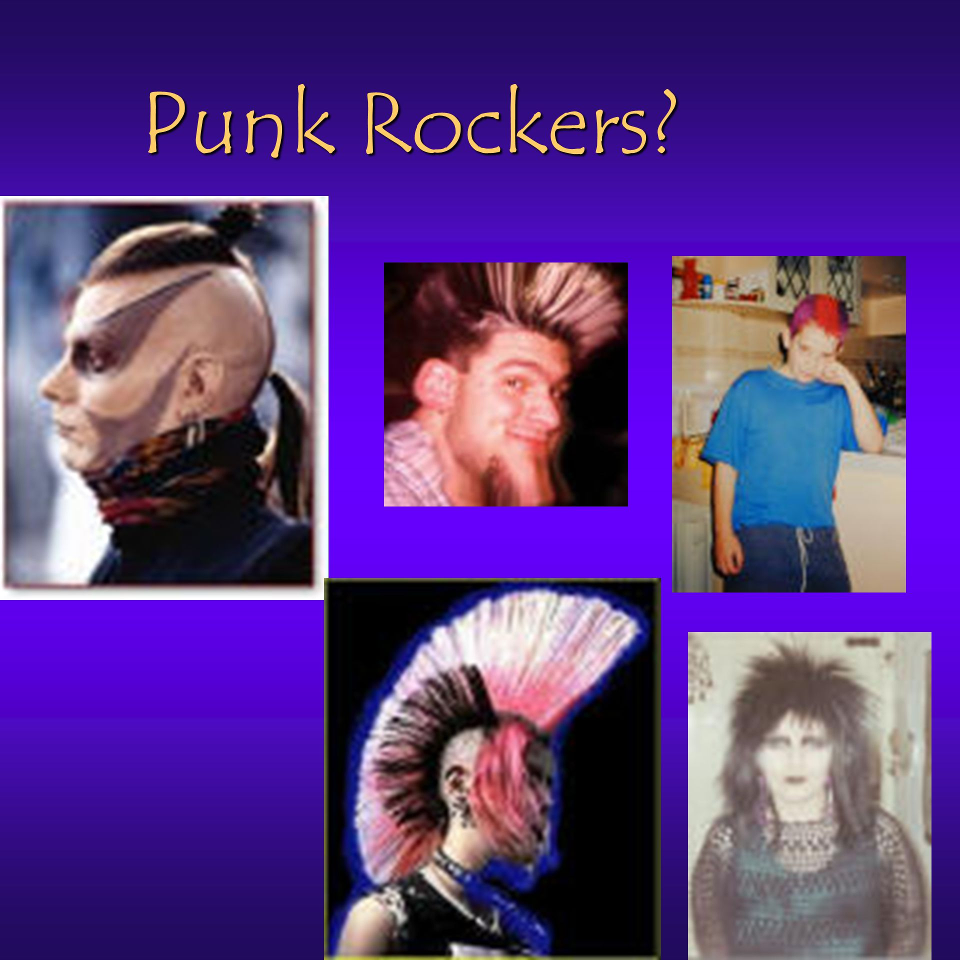 Punk Rockers?