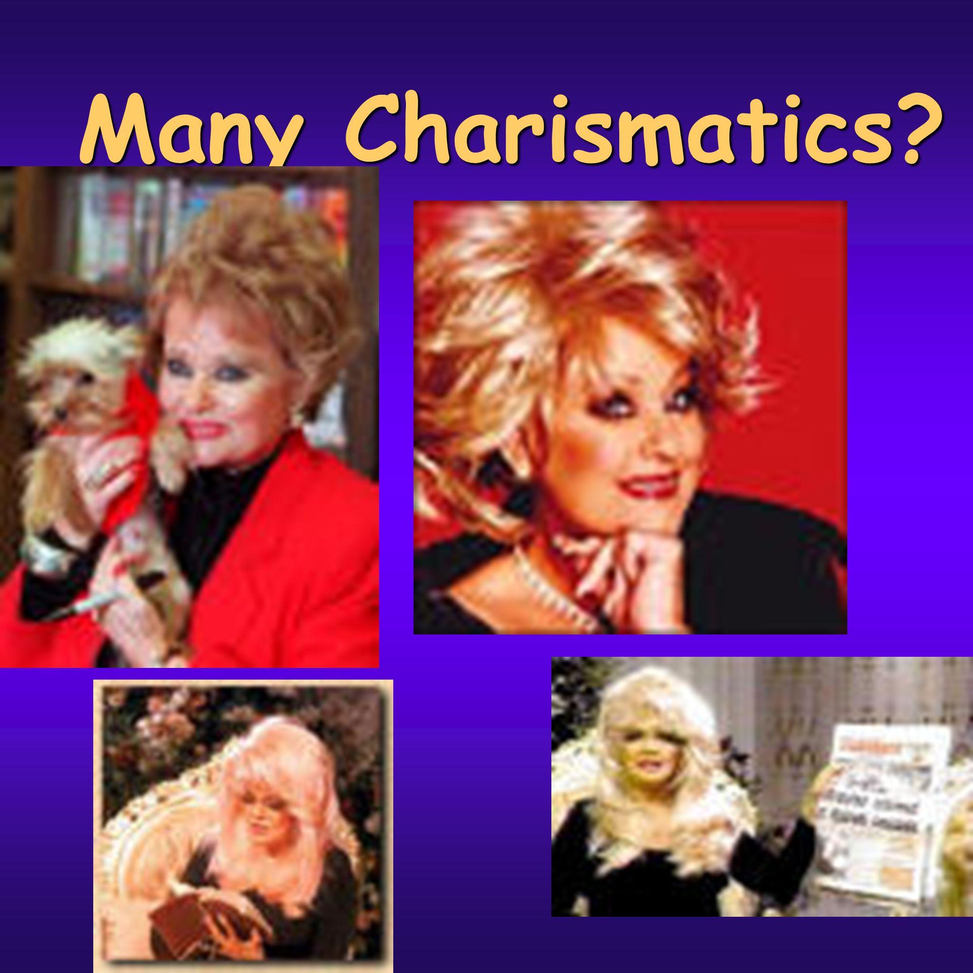 Many Charismatics?
