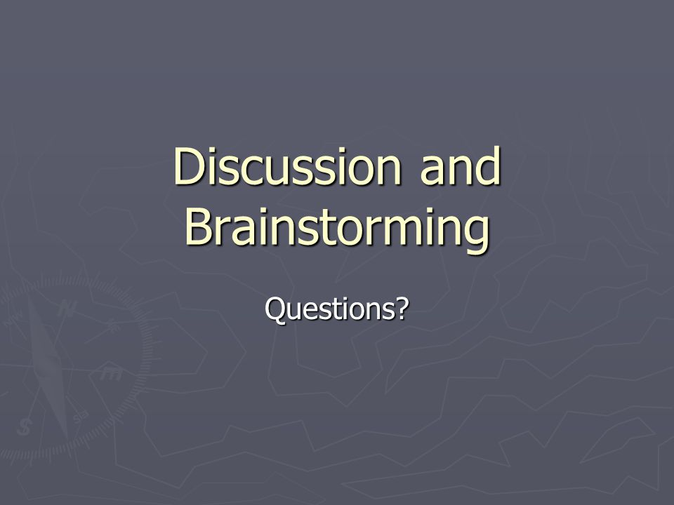 Discussion and Brainstorming Questions