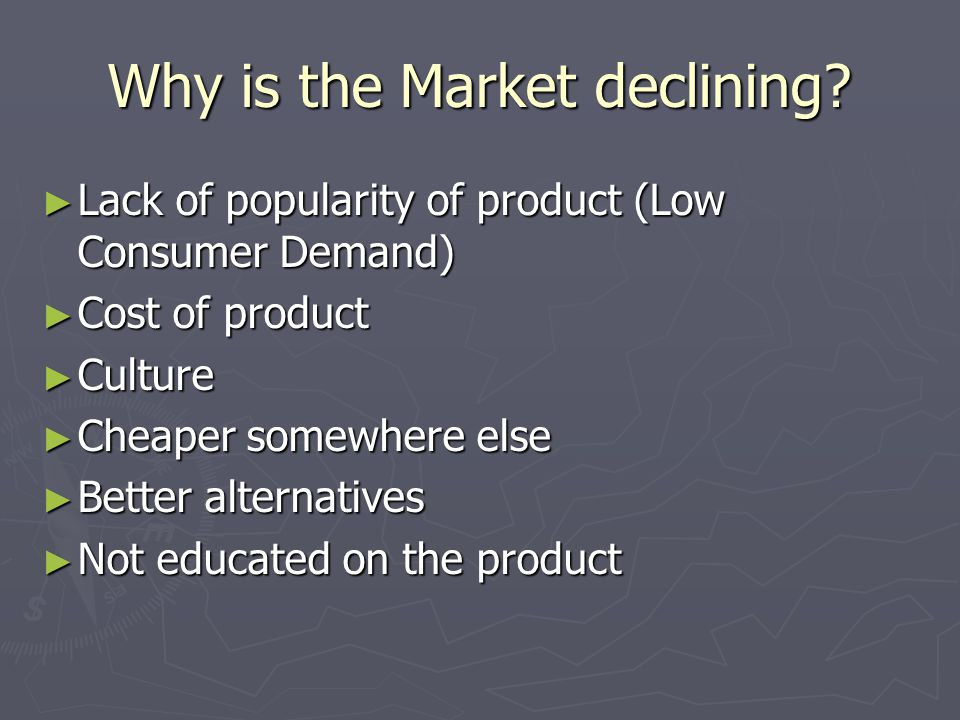 Why is the Market declining.