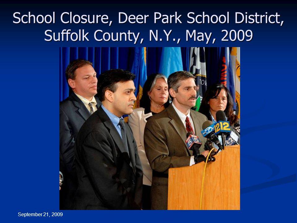 September 21, 2009 School Closure, Deer Park School District, Suffolk County, N.Y., May, 2009