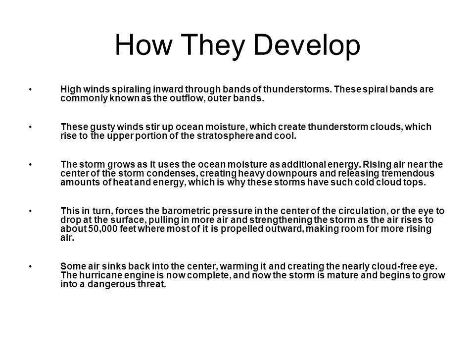what causes them to develop What causes hurricanes.