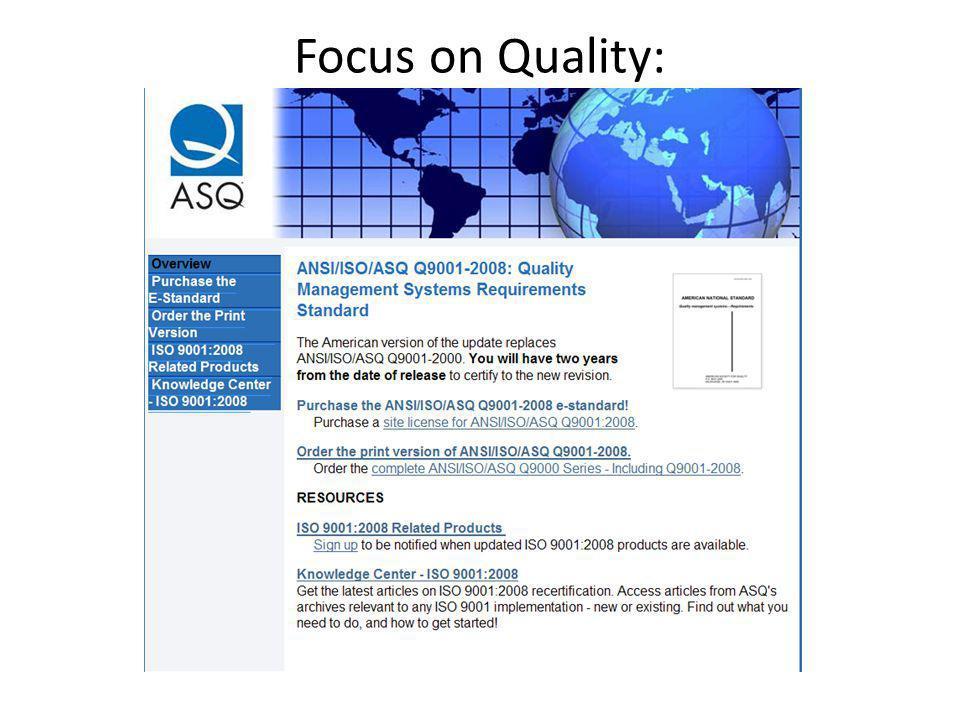 Focus on Quality: