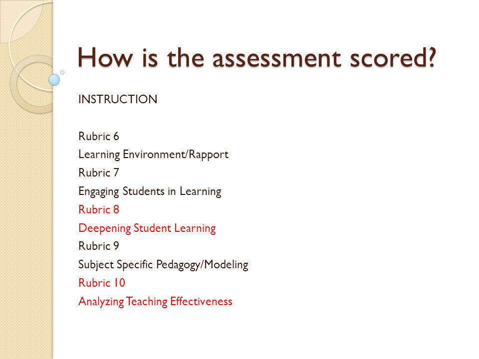 How is the assessment scored. How is the assessment scored.