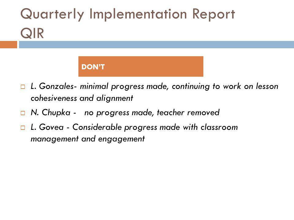 Quarterly Implementation Report QIR  L.