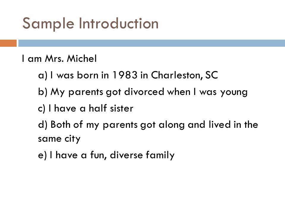 Sample Introduction I am Mrs.