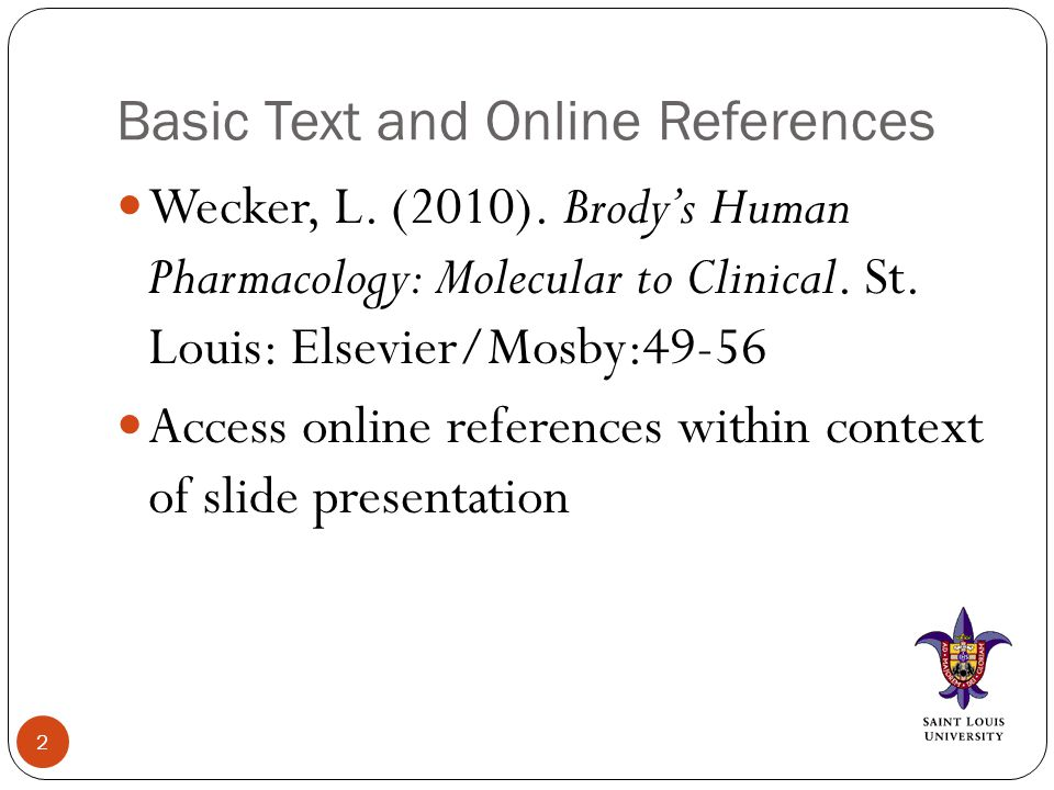 Basic Text and Online References Wecker, L. (2010).