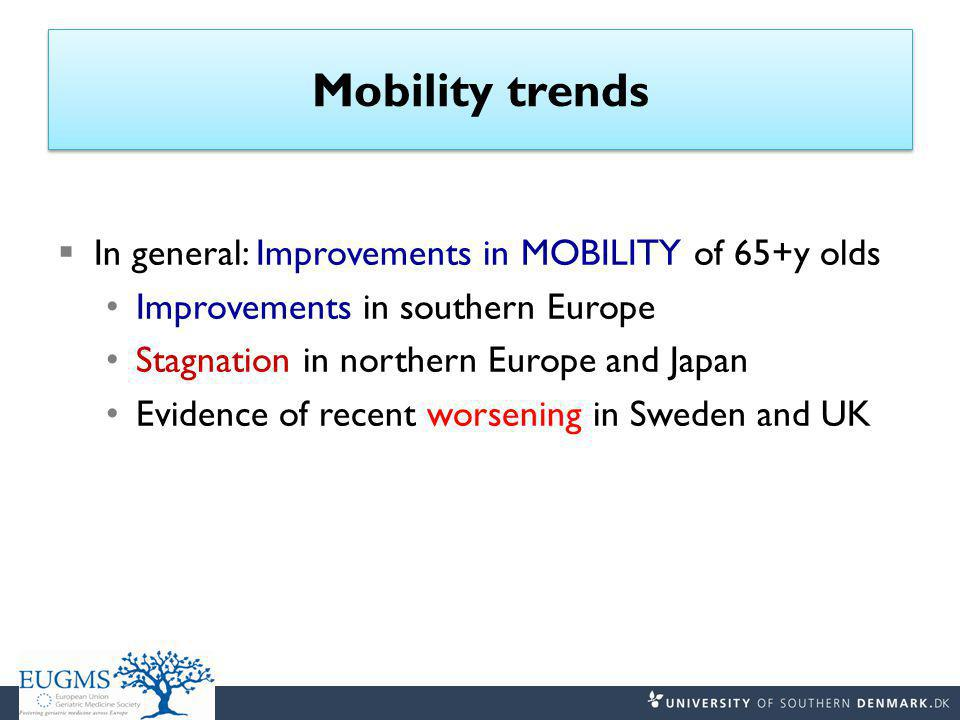 Disability trends  In general: DISABILITY prevalence falling In basic activities of daily living (B-ADL) In instrumental activities of daily living (I-ADL) Stagnation in Spain Evidence of recent worsening in USA and UK (65-69y) baby boomers
