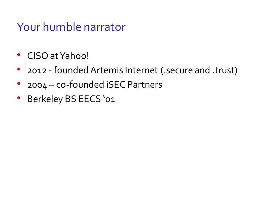 CISO at Yahoo.