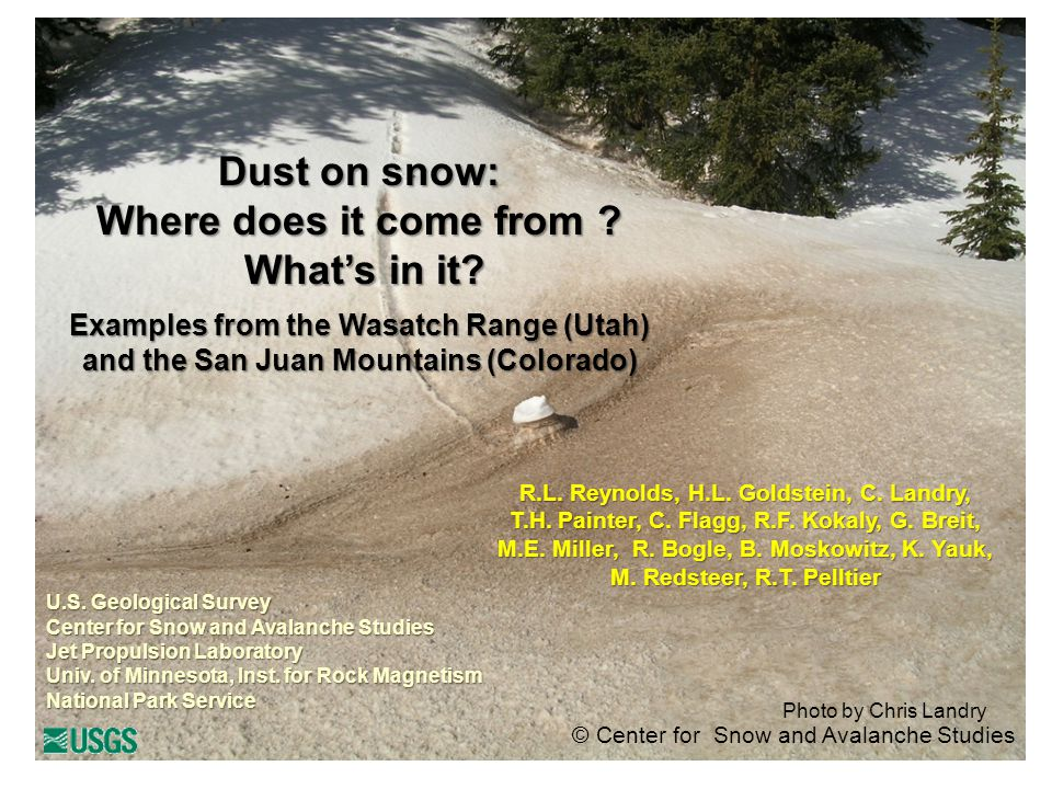 © Center for Snow and Avalanche Studies Photo by Chris Landry Dust on snow: Where does it come from .