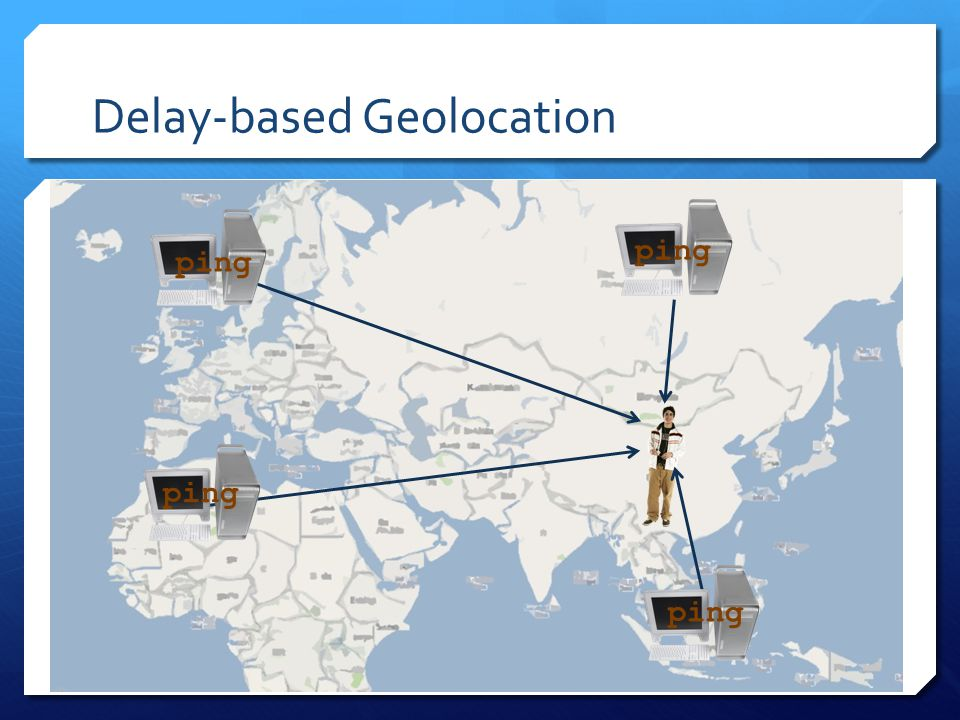 Delay-based Geolocation ping