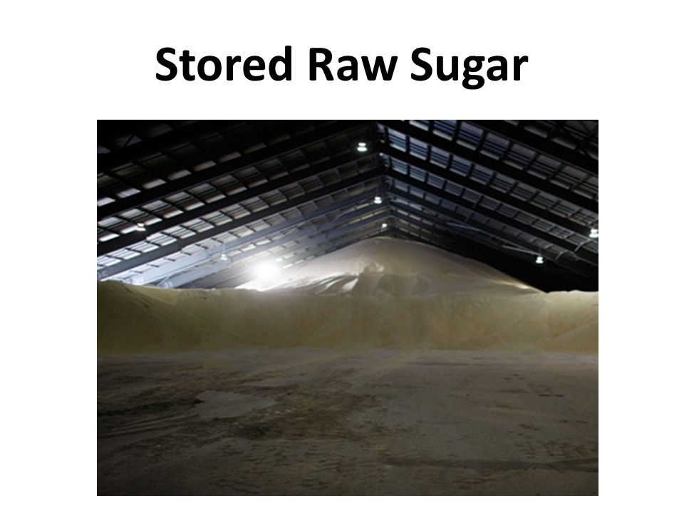 Stored Raw Sugar