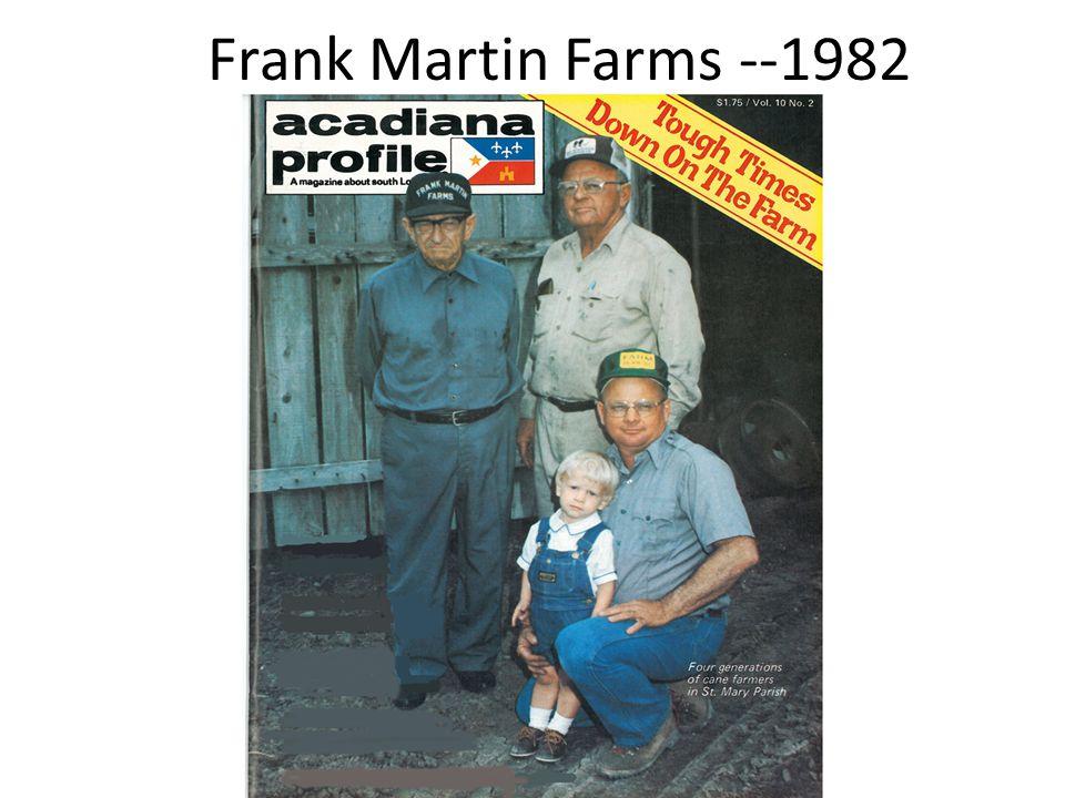 Frank Martin Farms --1982