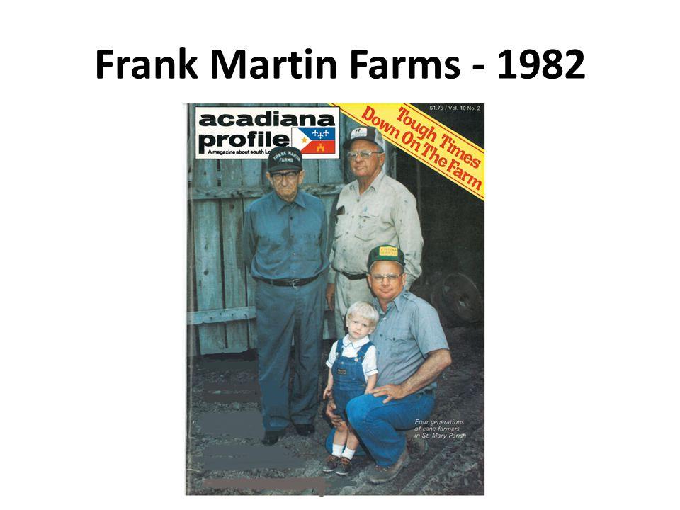 Frank Martin Farms - 1982
