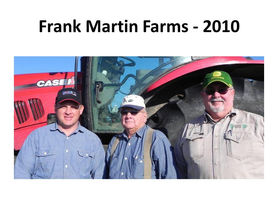 Frank Martin Farms - 2010