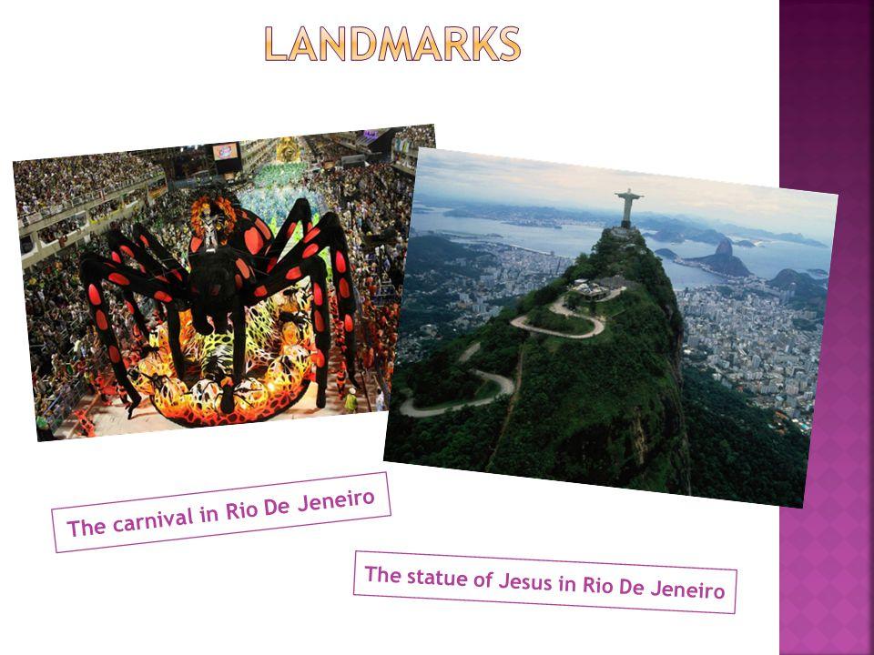 The carnival in Rio De Jeneiro The statue of Jesus in Rio De Jeneiro
