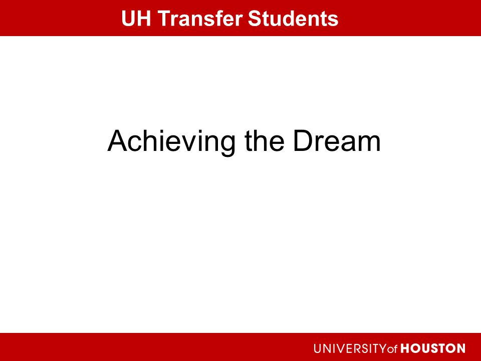 UH Transfer Students Achieving the Dream