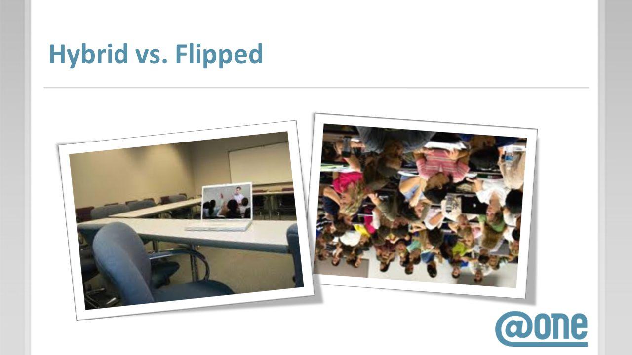 Hybrid vs. Flipped