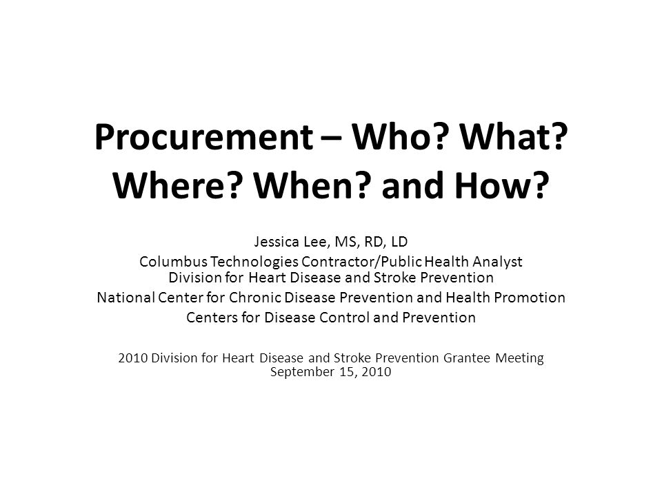 Procurement – Who. What. Where. When. and How.