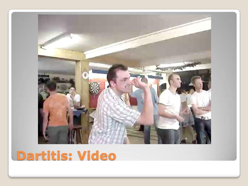 Dartitis: Video