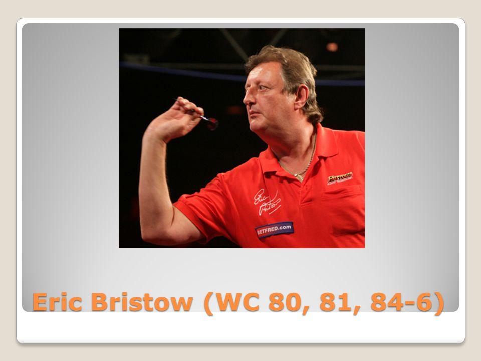 Eric Bristow (WC 80, 81, 84-6)