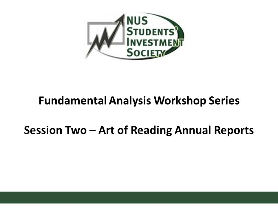 Fundamental Analysis Workshop Series Session Two – Art of Reading Annual Reports