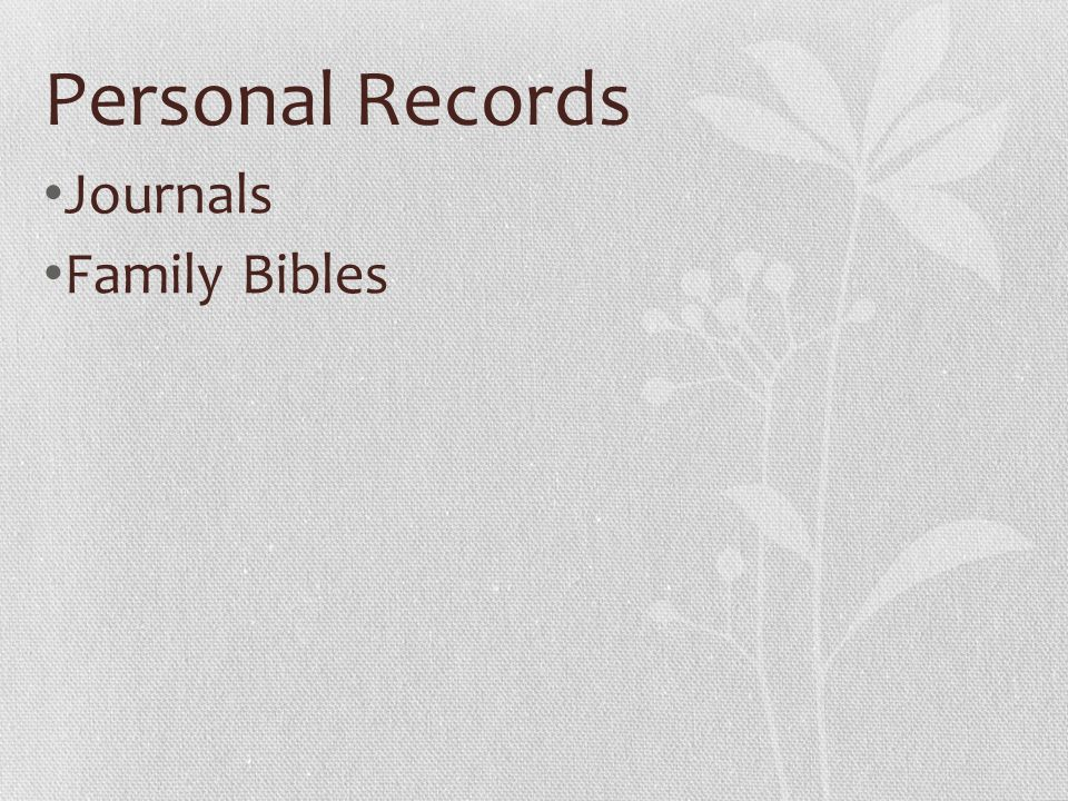 Personal Records Journals Family Bibles